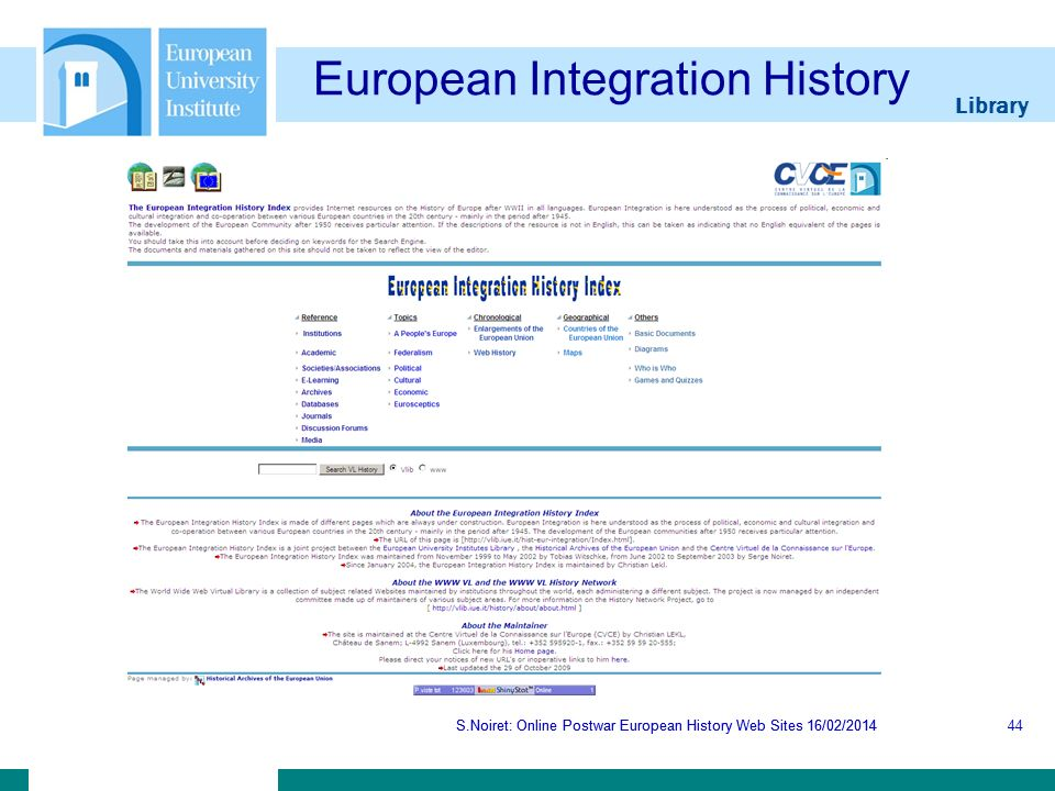 Library S.Noiret: Online Postwar European History Web Sites 16/02/2014 European Integration History S.Noiret: Online Postwar European History Web Sites 16/02/201444