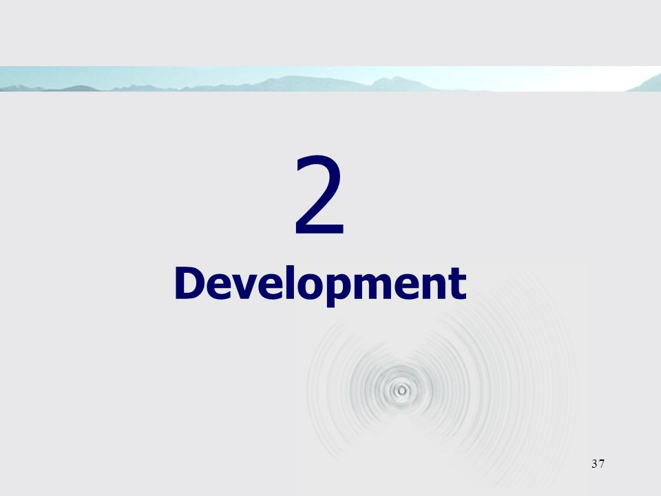 37 2 Development