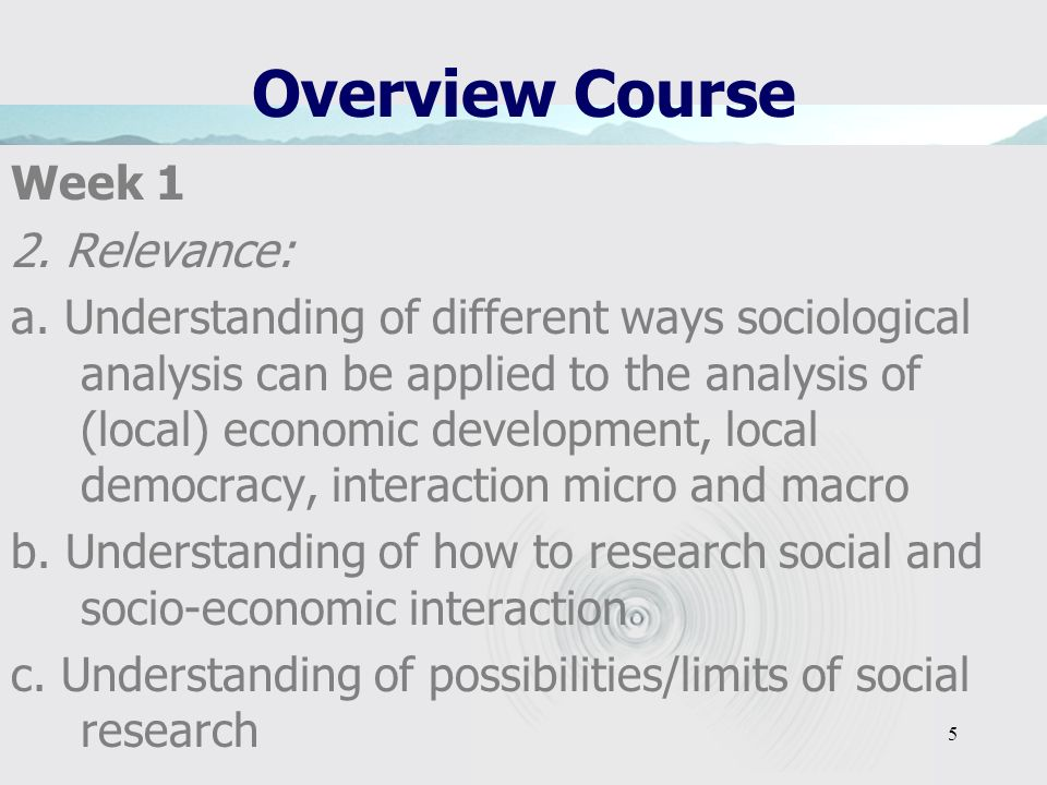 5 Overview Course Week 1 2.Relevance: a.