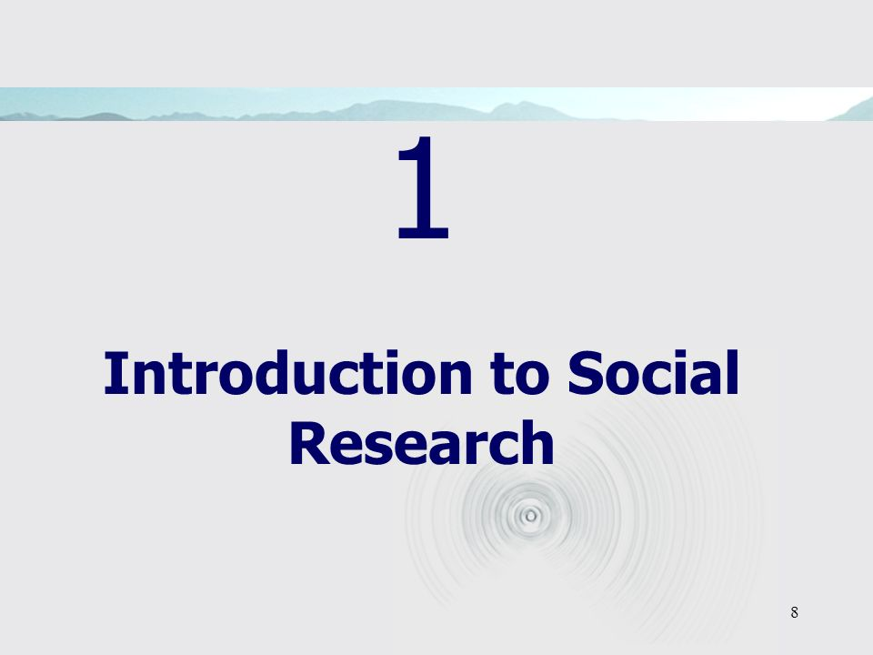 8 1 Introduction to Social Research