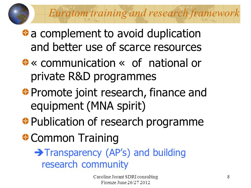 Euratom training and research framework a complement to avoid duplication and better use of scarce resources « communication « of national or private