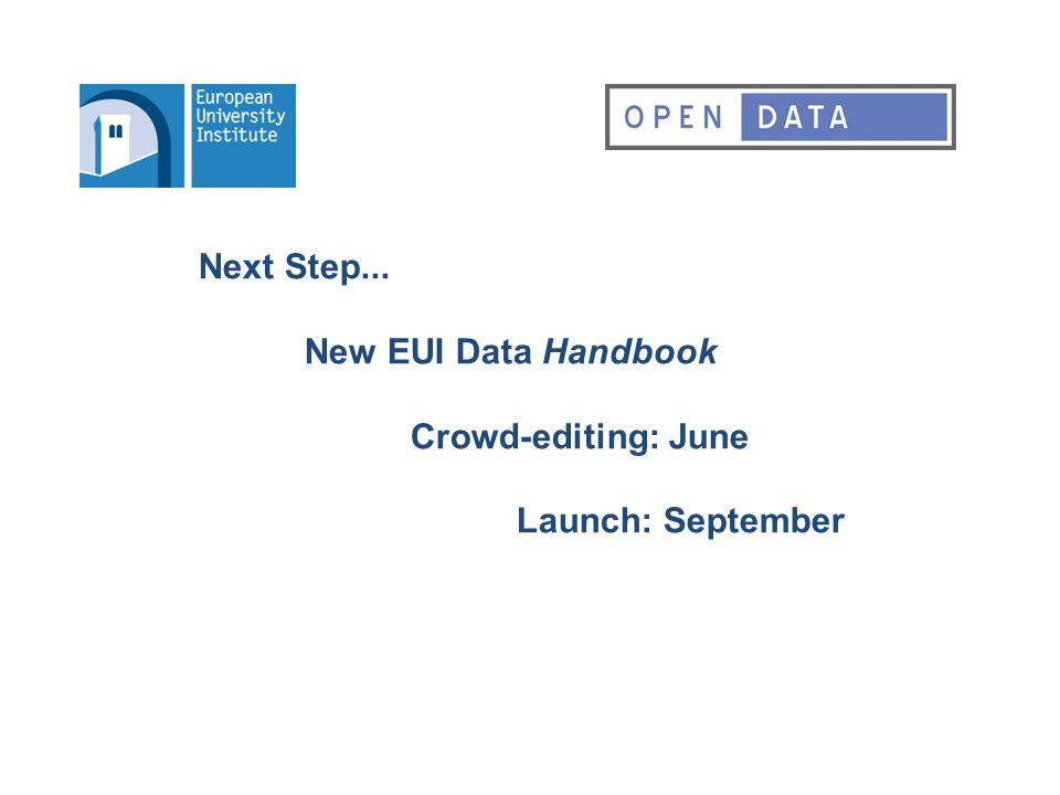 Next Step... New EUI Data Handbook Crowd-editing: June Launch: September