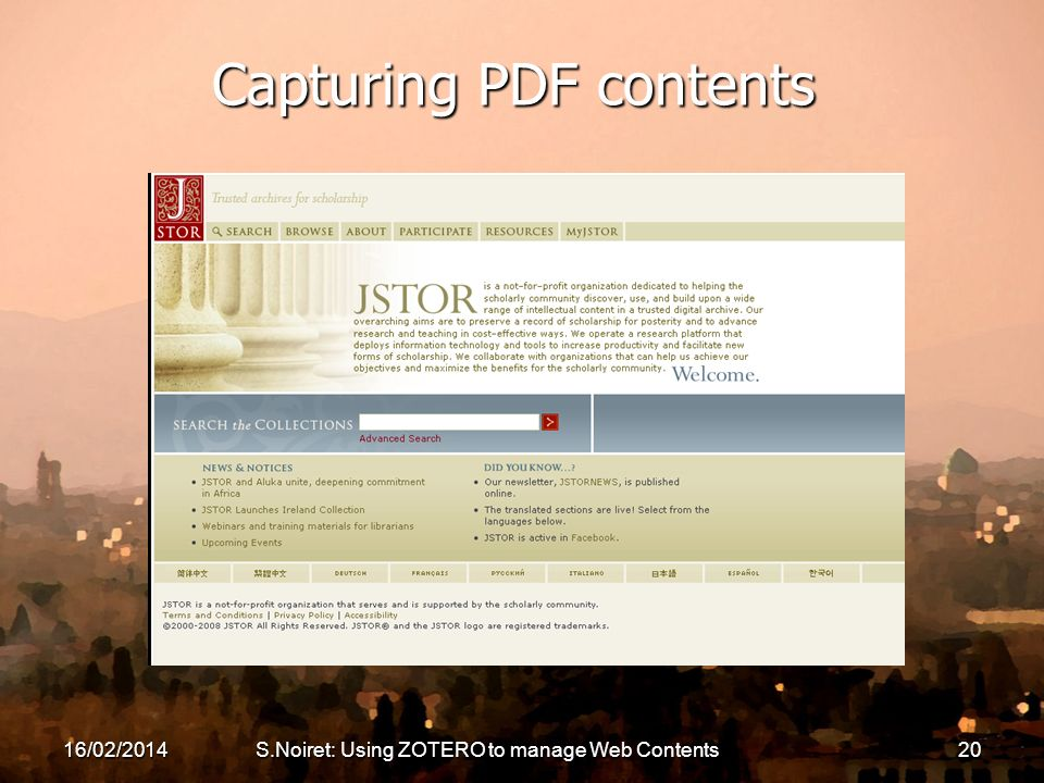 16/02/2014S.Noiret: Using ZOTERO to manage Web Contents20 Capturing PDF contents