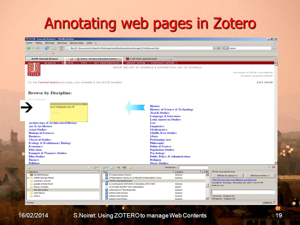 16/02/2014S.Noiret: Using ZOTERO to manage Web Contents19 Annotating web pages in Zotero