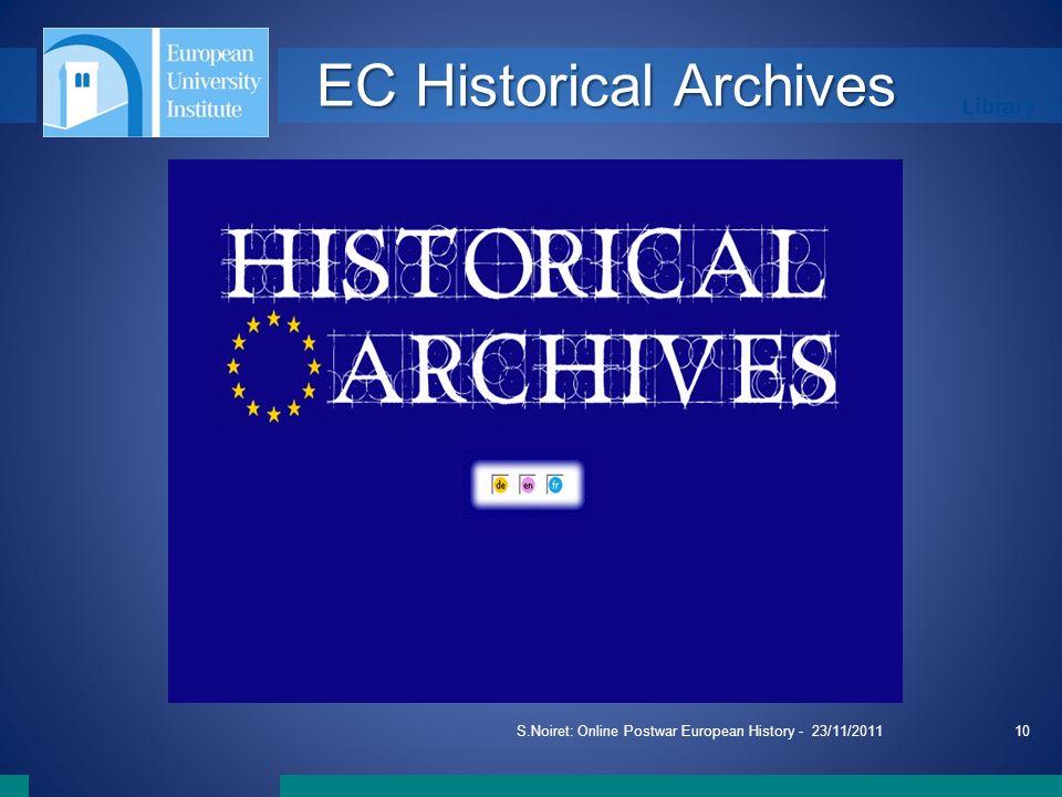 Library S.Noiret: Online Postwar European History - 23/11/201110 EC Historical Archives