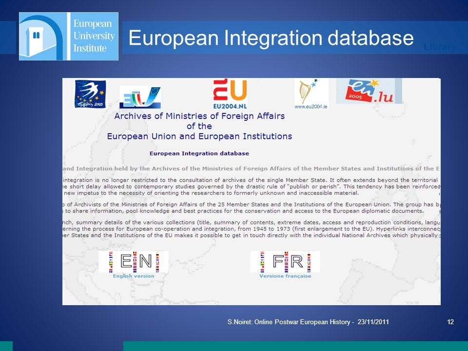 Library S.Noiret: Online Postwar European History - 23/11/201112 European Integration database