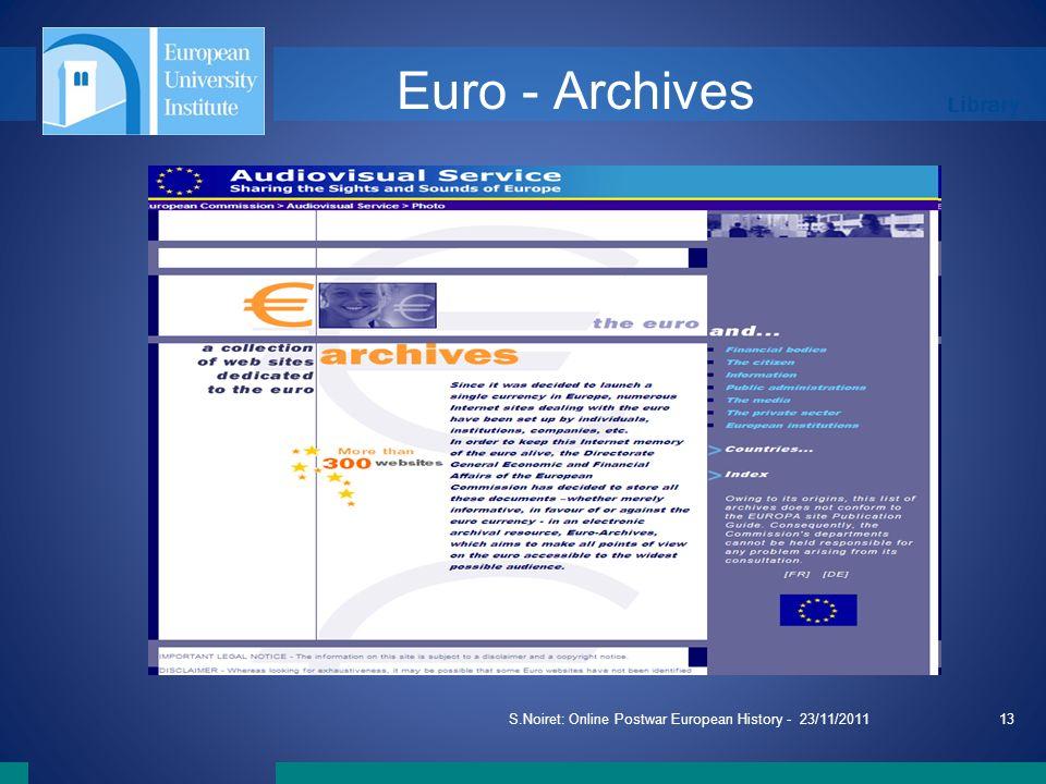 Library S.Noiret: Online Postwar European History - 23/11/201113 Euro - Archives