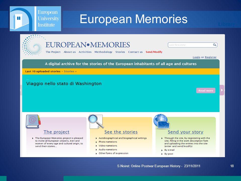 Library S.Noiret: Online Postwar European History - 23/11/201118 European Memories