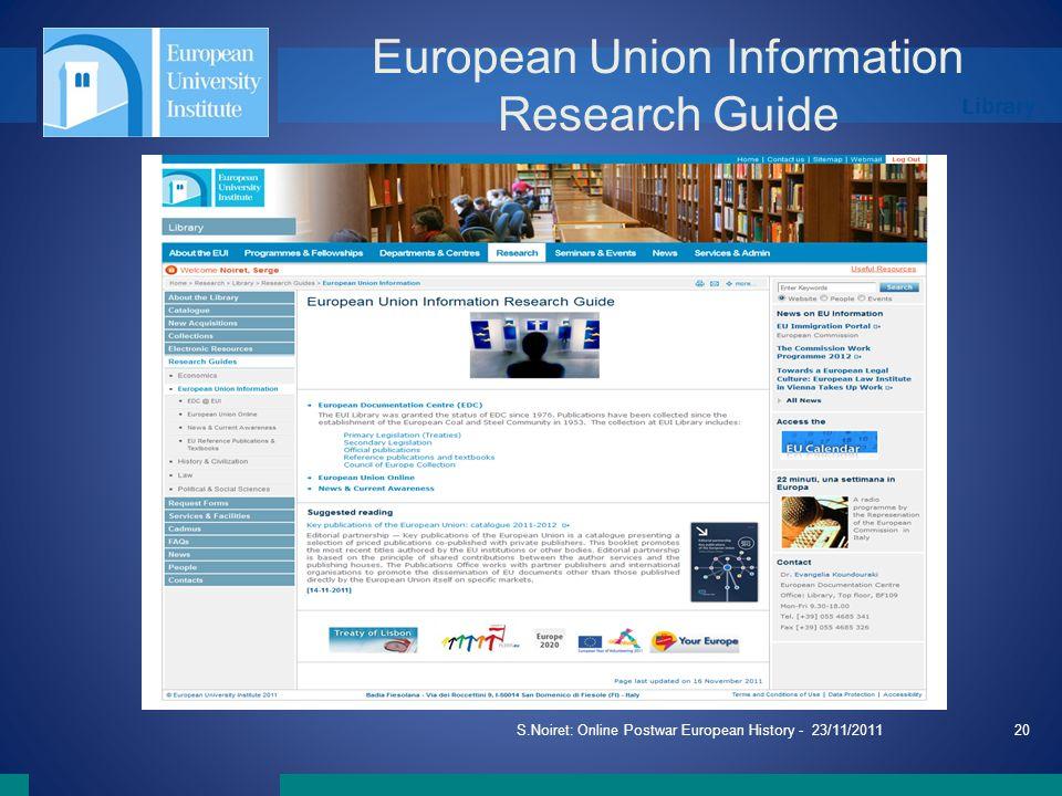 Library European Union Information Research Guide S.Noiret: Online Postwar European History - 23/11/201120