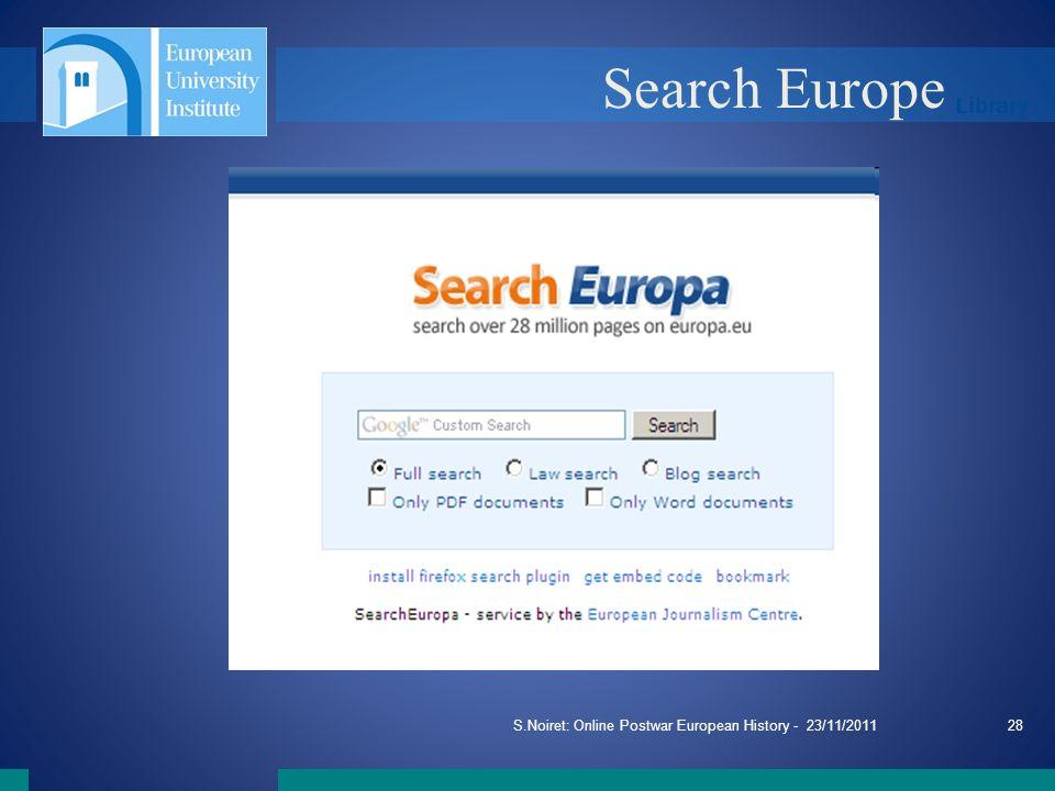 Library S.Noiret: Online Postwar European History - 23/11/201128 Search Europe