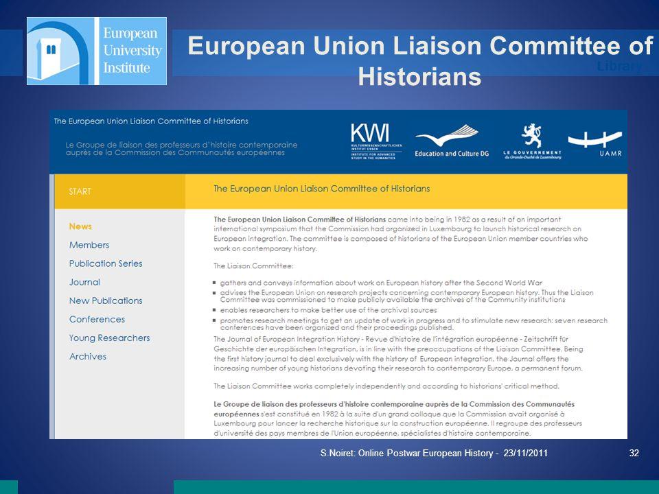 Library European Union Liaison Committee of Historians S.Noiret: Online Postwar European History - 23/11/201132