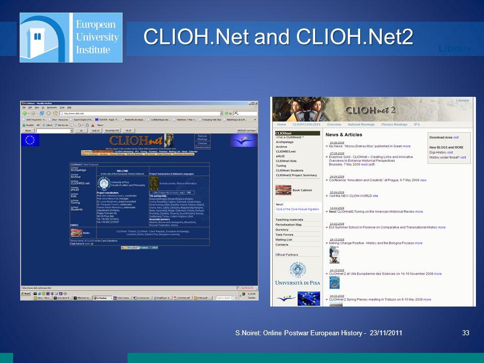 Library S.Noiret: Online Postwar European History - 23/11/201133 CLIOH.Net and CLIOH.Net2