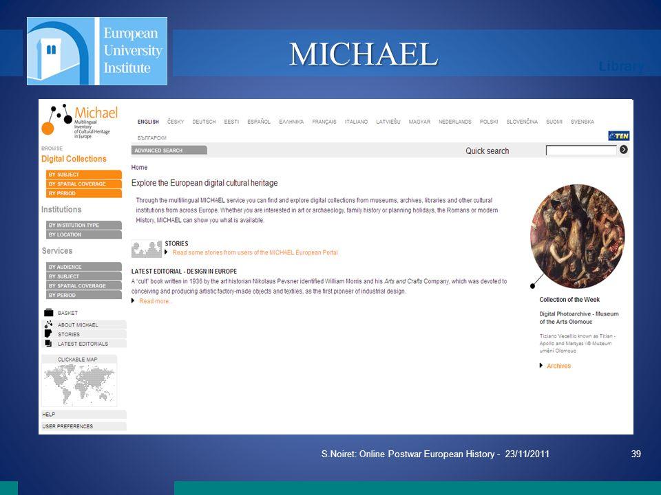 Library S.Noiret: Online Postwar European History - 23/11/201139 MICHAEL