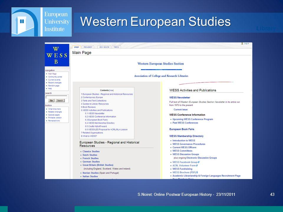 Library S.Noiret: Online Postwar European History - 23/11/201143 Western European Studies