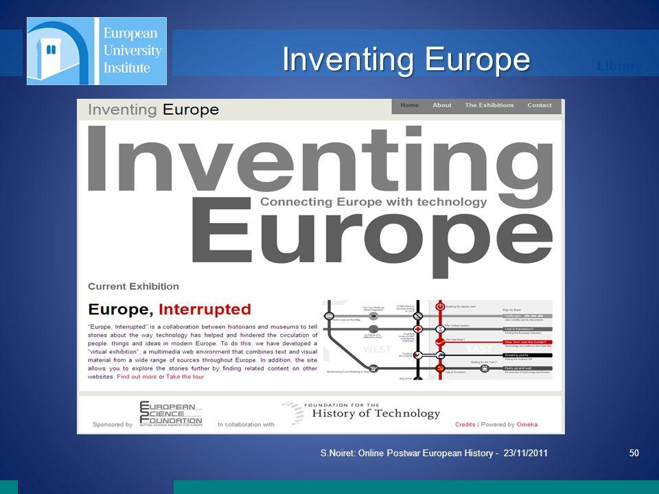 Library Inventing Europe S.Noiret: Online Postwar European History - 23/11/201150