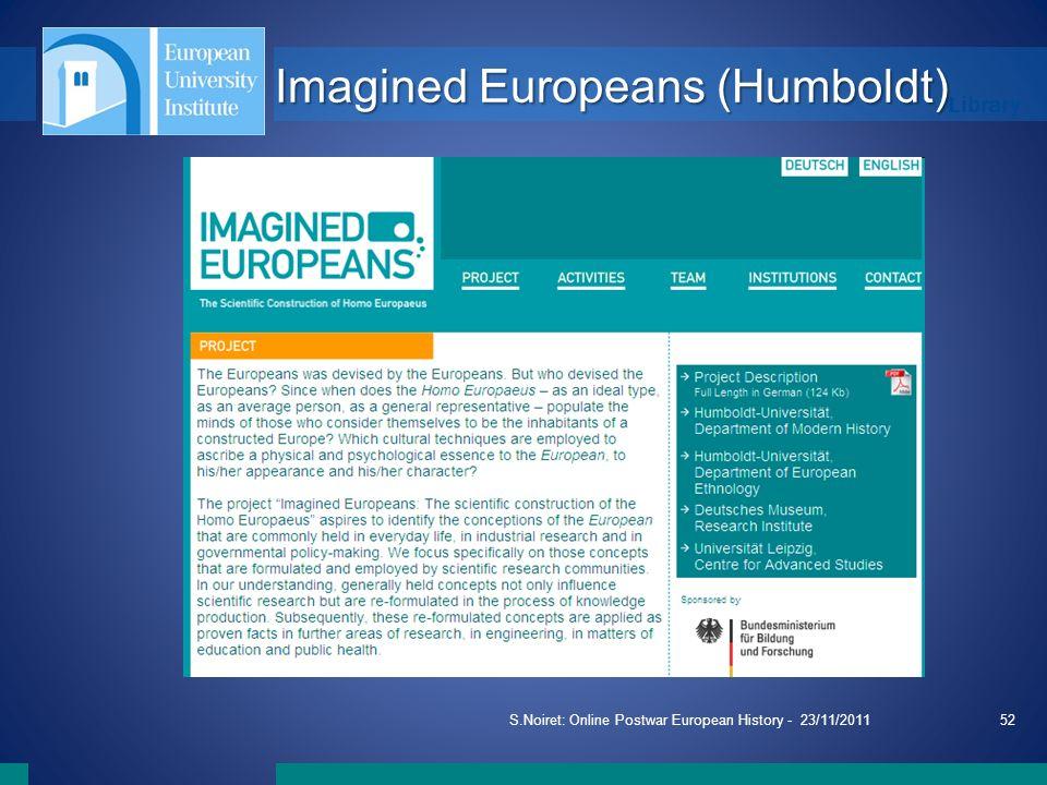 Library S.Noiret: Online Postwar European History - 23/11/201152 Imagined Europeans (Humboldt)