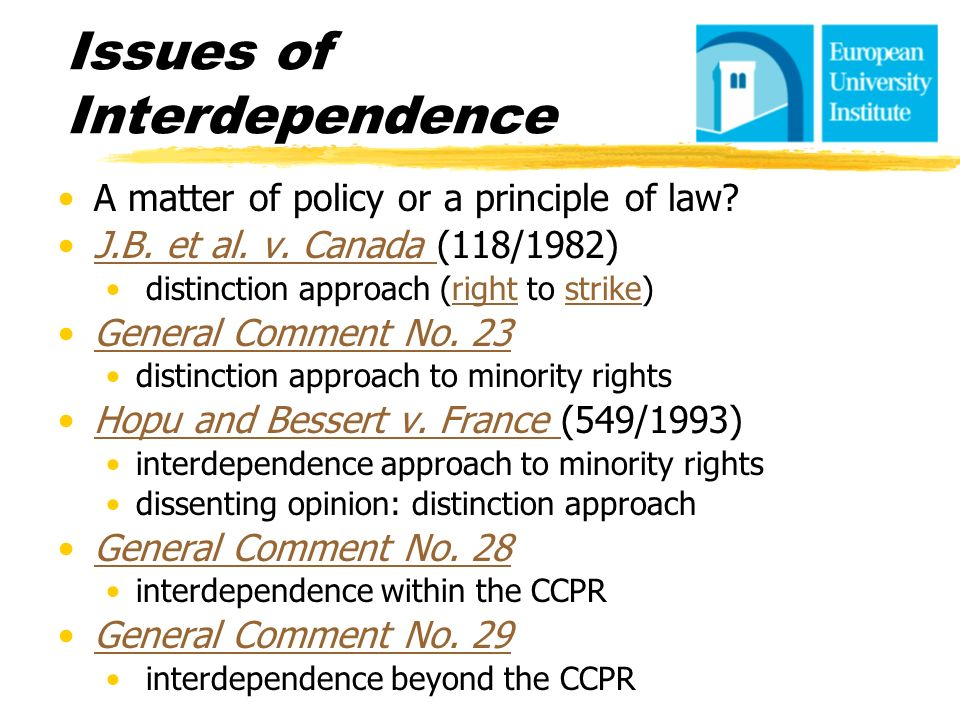 Issues of Interdependence A matter of policy or a principle of law? J.B. et al. v. Canada (118/1982)J.B. et al. v. Canada distinction approach (right