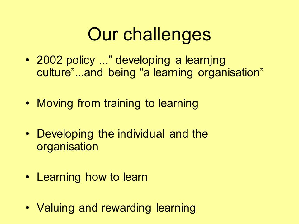 Our challenges 2002 policy...