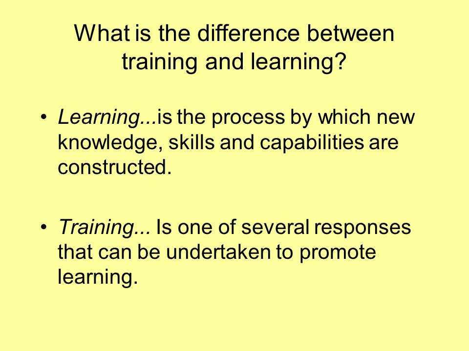 What is the difference between training and learning.