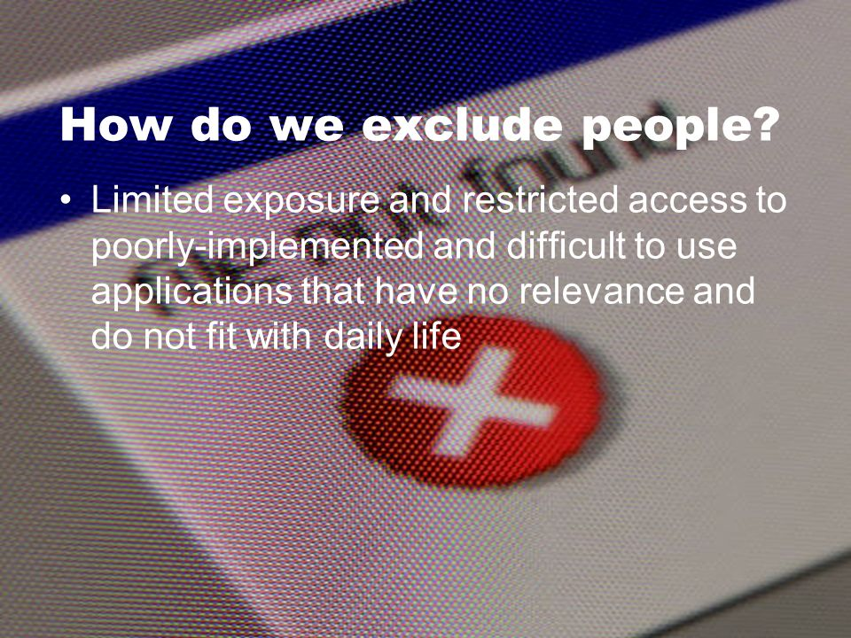 How do we exclude people.