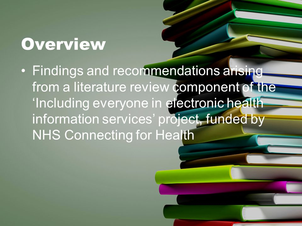 Overview Findings and recommendations arising from a literature review component of the Including everyone in electronic health information services p