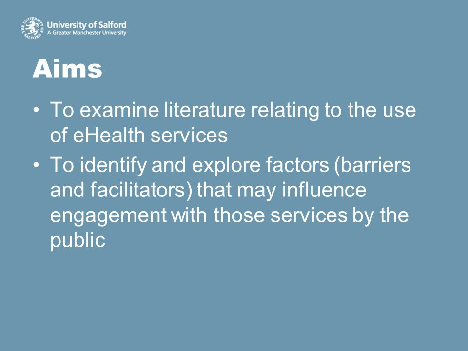 Aims To examine literature relating to the use of eHealth services To identify and explore factors (barriers and facilitators) that may influence enga