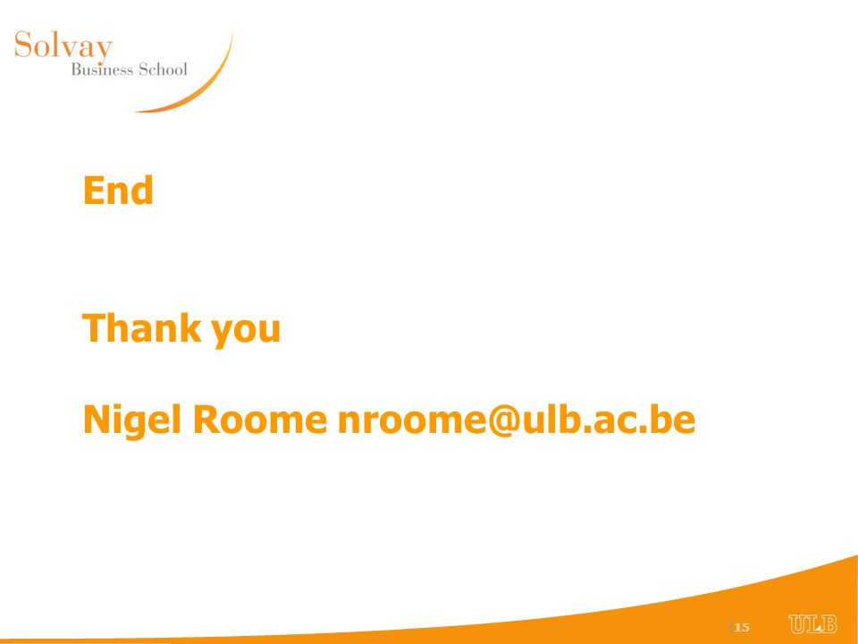 | 15 End Thank you Nigel Roome
