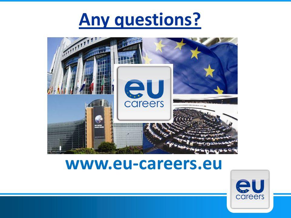 Any questions? www.eu-careers.eu