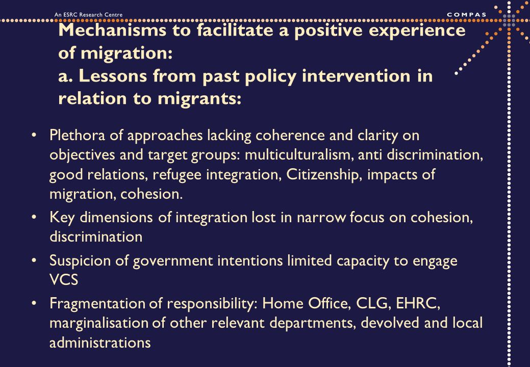 Mechanisms to facilitate a positive experience of migration: a.
