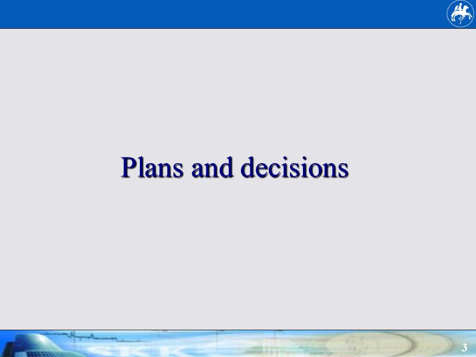 3 Plans and decisions
