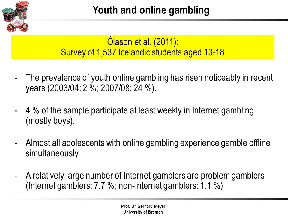 Youth and online gambling -The prevalence of youth online gambling has risen noticeably in recent years (2003/04: 2 %; 2007/08: 24 %). -4 % of the sam