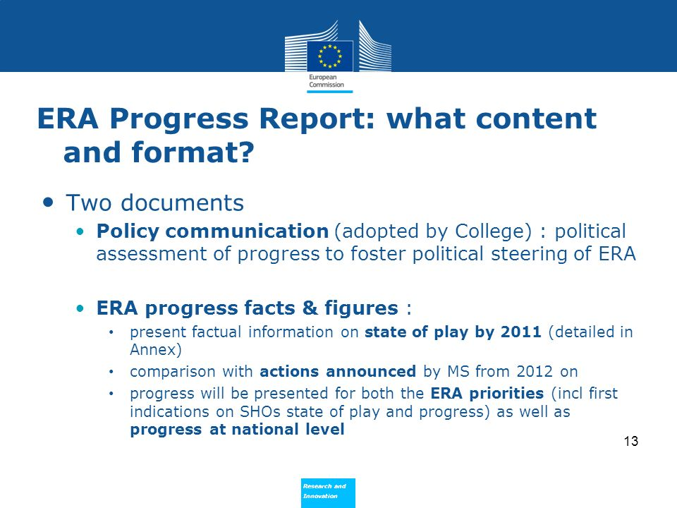 Research and Innovation Research and Innovation ERA Progress Report: what content and format.
