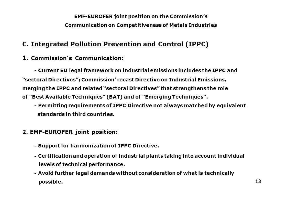 13 C. Integrated Pollution Prevention and Control (IPPC) 1.