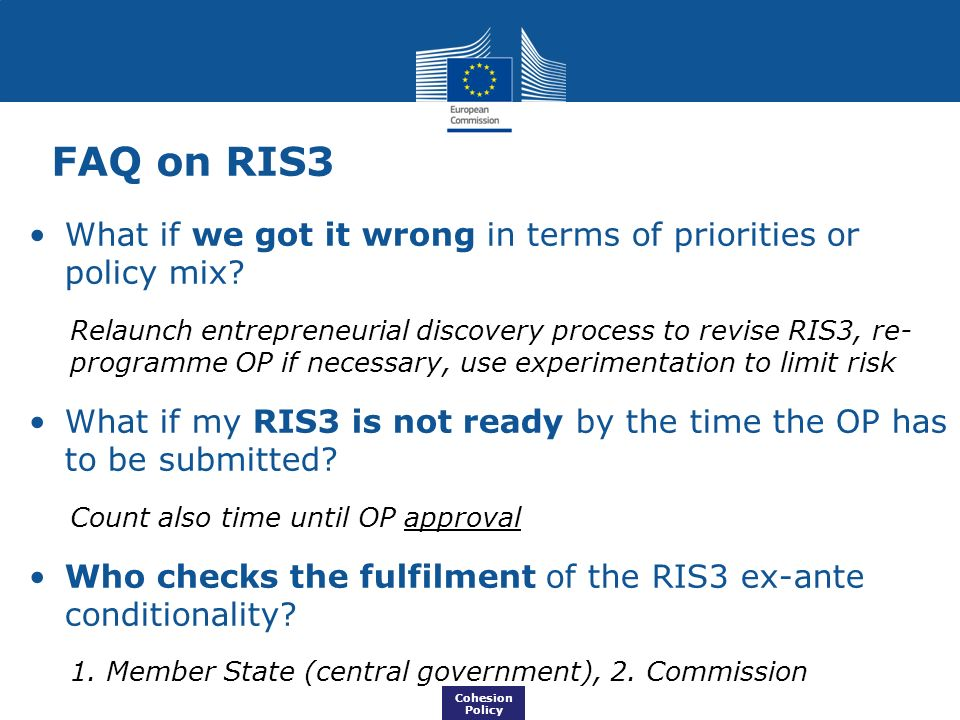 What if we got it wrong in terms of priorities or policy mix? Relaunch entrepreneurial discovery process to revise RIS3, re- programme OP if necessary