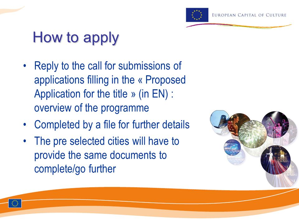 How to apply Reply to the call for submissions of applications filling in the « Proposed Application for the title » (in EN) : overview of the program
