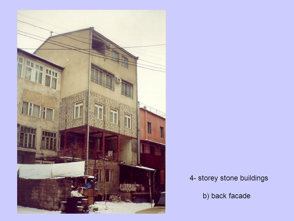 4- storey stone buildings b) back facade