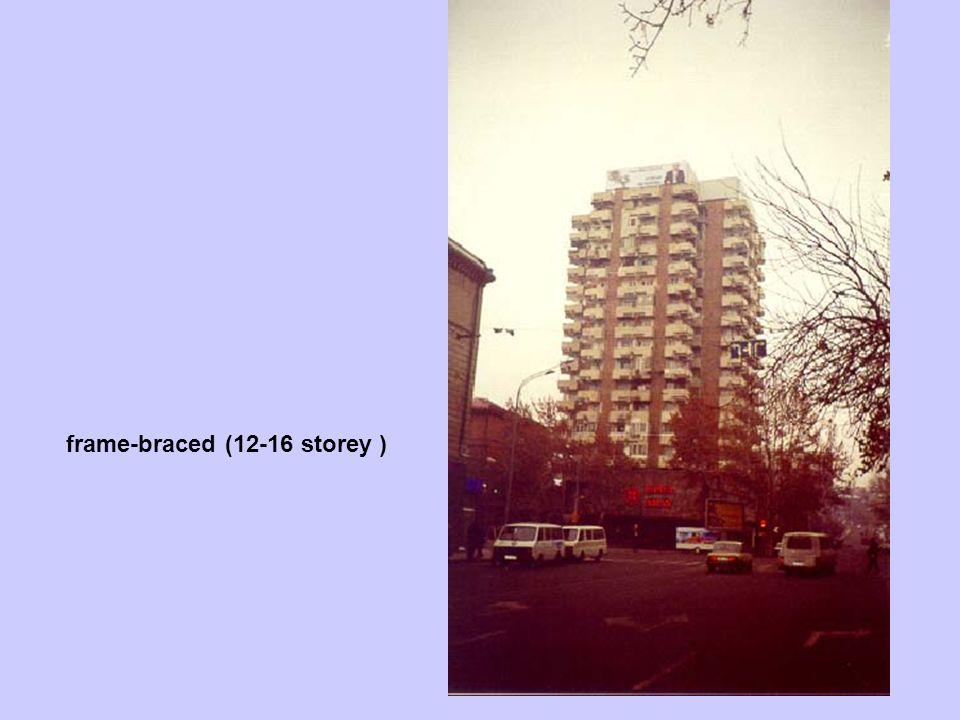 frame-braced (12-16 storey )