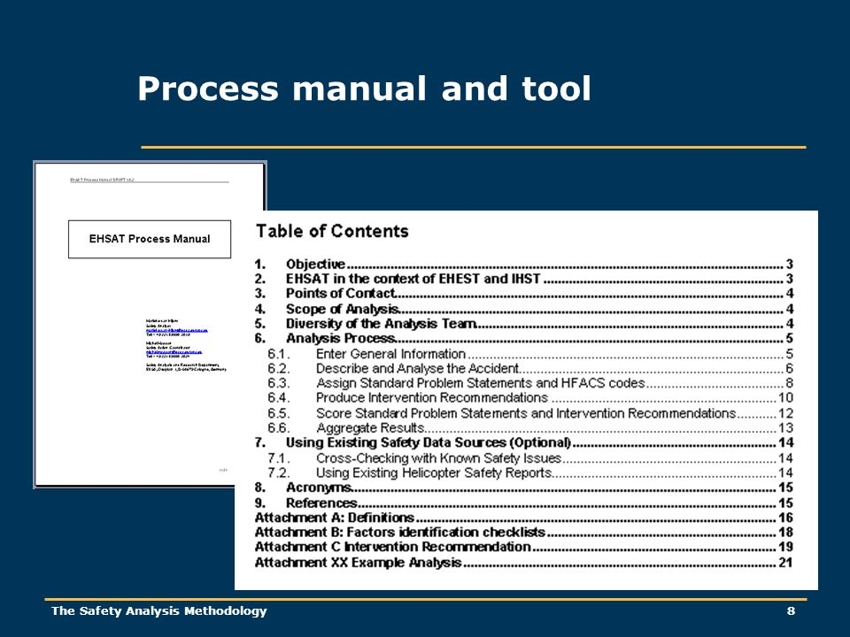 The Safety Analysis Methodology 8 Process manual and tool