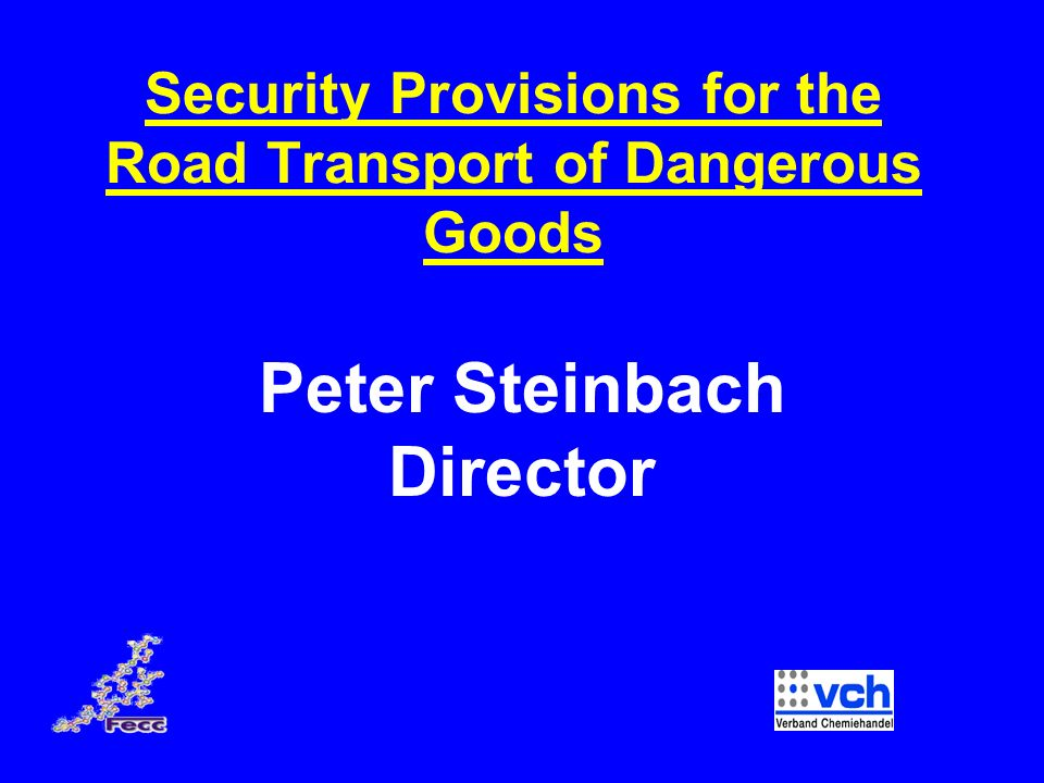 22 Further Developments EU Directive on Freight Transport Security Research projects (e.g.