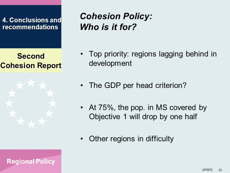 Second Cohesion Report 6PRFR 24 Regional Policy 4.