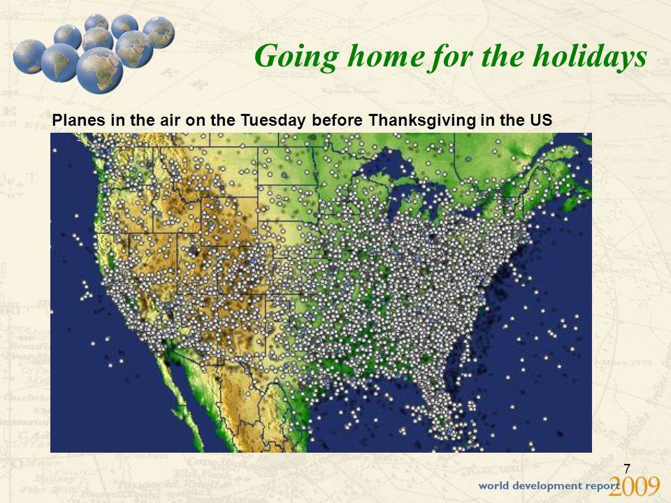 7 Going home for the holidays Planes in the air on the Tuesday before Thanksgiving in the US