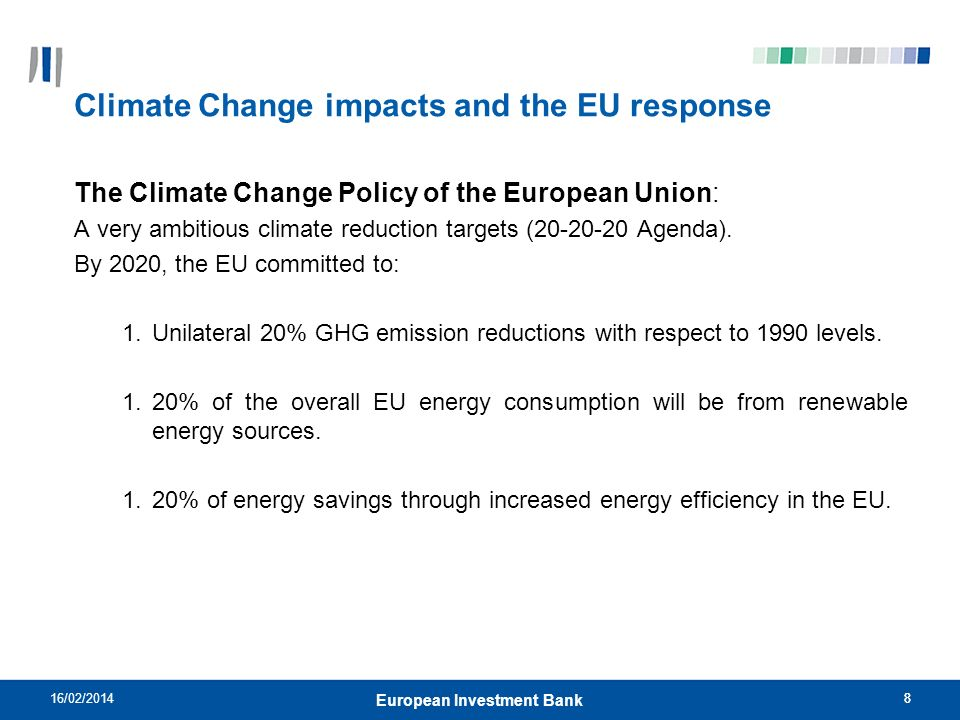 9 EIB Framework for Climate Action 16/02/2014 European Investment Bank