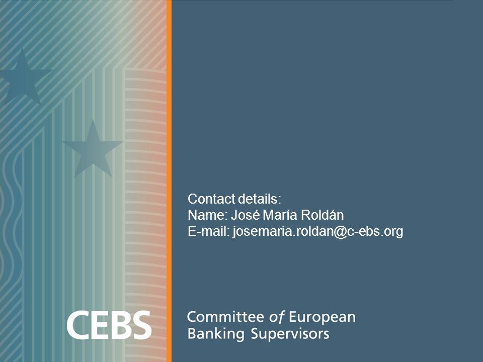 Contact details: Name: José María Roldán E-mail: josemaria.roldan@c-ebs.org