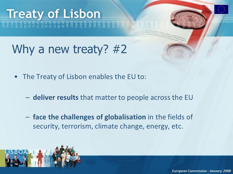 European Commission - January 2008 Why a new treaty.