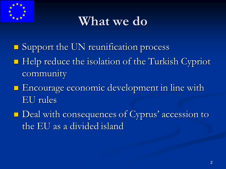 3 What we do not do Recognise any public authority in the areas other than the government of the Republic of Cyprus Recognise any public authority in the areas other than the government of the Republic of Cyprus