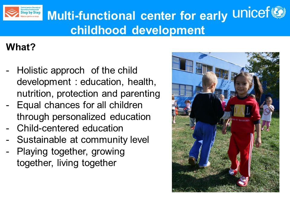 Multi-functional center for early childhood development What.