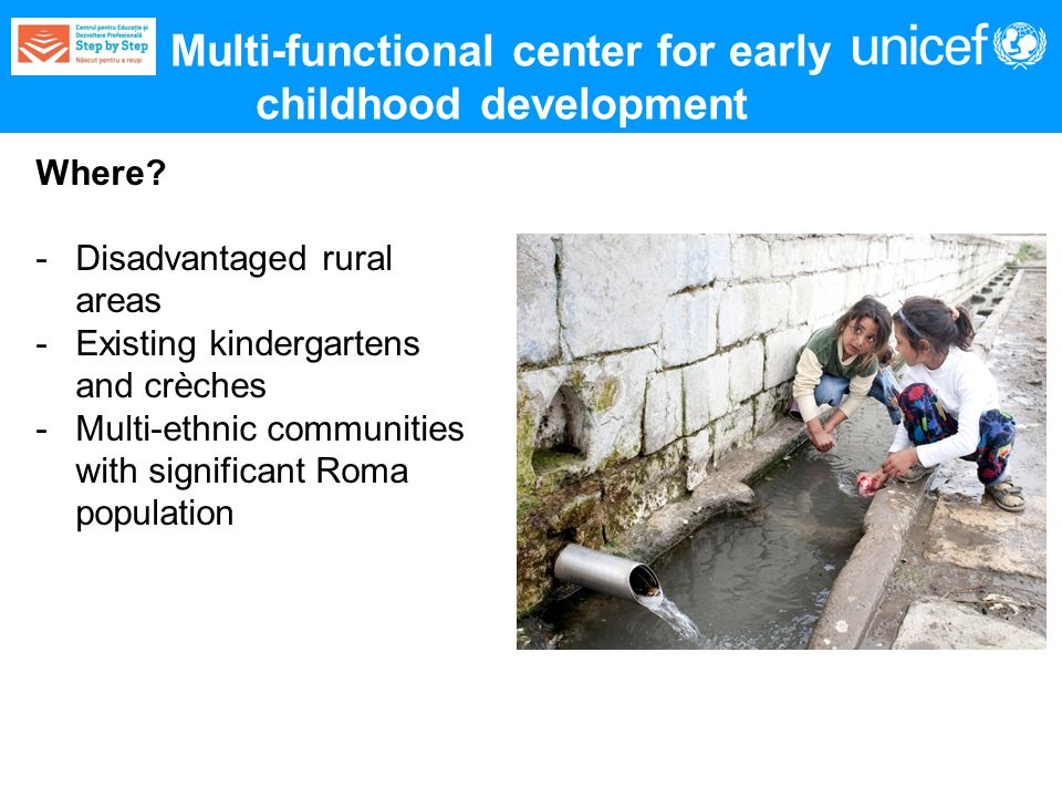 Multi-functional center for early childhood development Where.