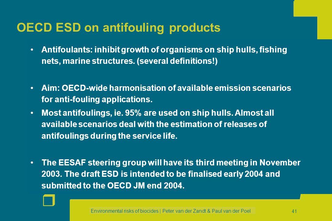Environmental risks of biocides | Peter van der Zandt & Paul van der Poel r 40 EUBEES 2: objectives and results (2) 3Provide a framework for EU discus