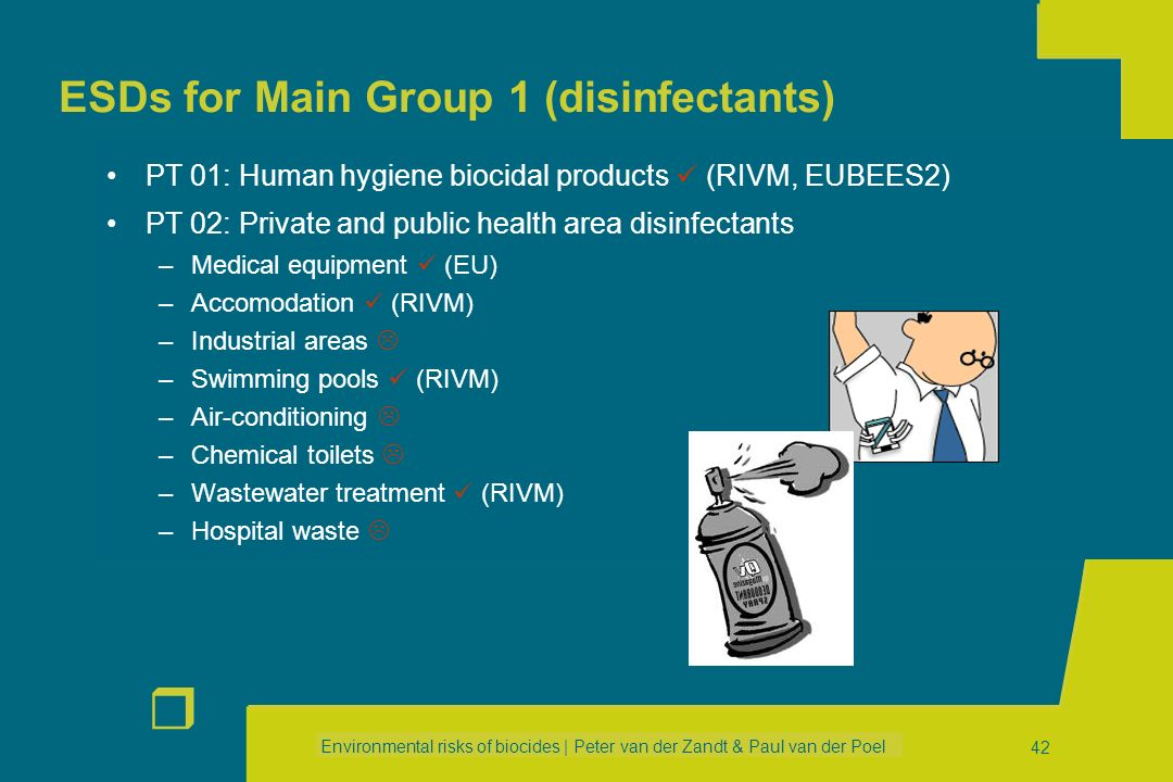 Environmental risks of biocides | Peter van der Zandt & Paul van der Poel r 41 OECD ESD on antifouling products Antifoulants: inhibit growth of organi
