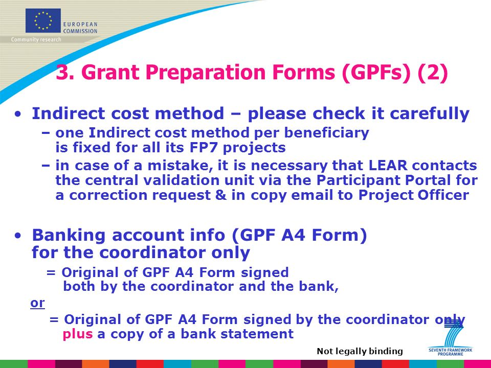3. Grant Preparation Forms (GPFs) (2) Indirect cost method – please check it carefully – one Indirect cost method per beneficiary is fixed for all its